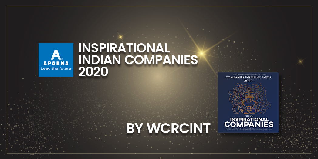 Aparna Enterprises Limited selected as Inspirational Indian Companies 2020 by WCRCINT